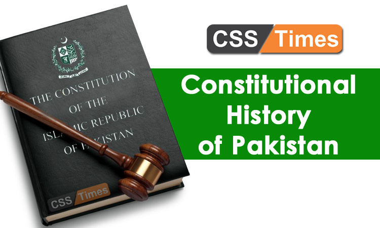 constitutional history of pakistan View notes - constitutional history of pakistan from civil ps-01 at national university of sciences and technology constitutional history of pakistan comparitive analysis 1956 constitution.