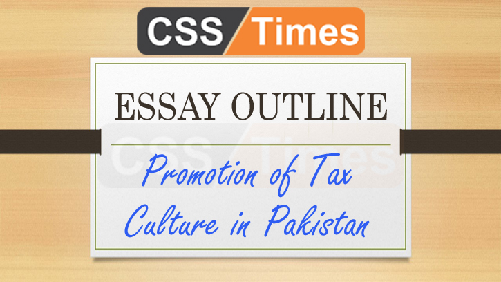 Essay On Cigarette Smoking  Fahrenheit 451 Essay Topics also Commentary Essay Essay Outline Promotion Of Tax Culture In Pakistan Descriptive Essay About A Person