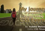 My journey of preparing for and taking CSS Exams