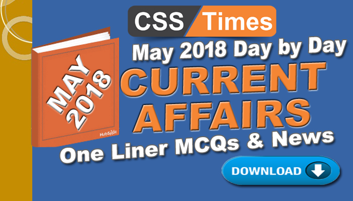 Day By Day Current Affairs May 2018