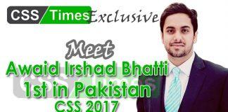 Awaid Irshad Bhatti first in Pakistan CSS Exams 2017