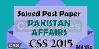 Pakistan Affairs CSS Solved Paper 2015 (MCQs)