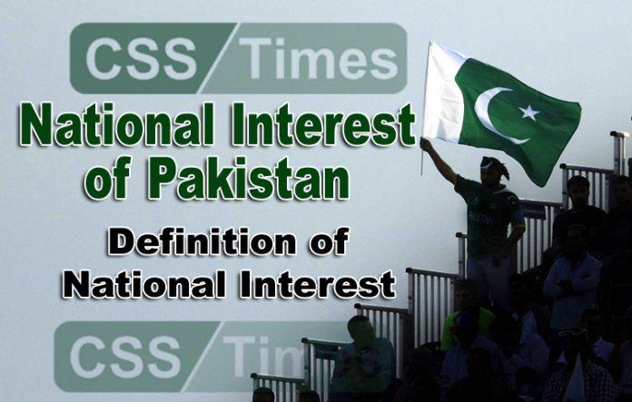 National Interest of Pakistan   Definition of National Interest