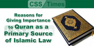 Reasons for Giving Importance to Quran as a Primary Source of Islamic Law