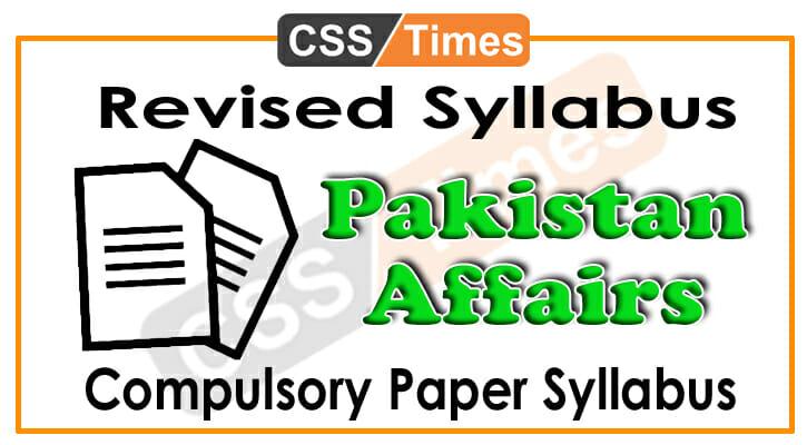 CSS Pakistan Affairs Syllabus