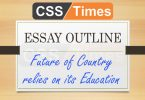 Essay Outline: Future of Country relies on its education