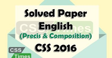 CSS Solved Papers English 2016