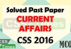 CSS Solved Past Papers Current Affairs CSS Paper 2016