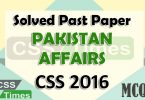 Pakistan Affairs CSS Solved Paper 2016 (MCQs)