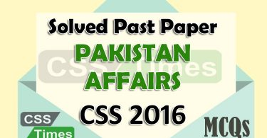 Pakistan Affairs CSS Solved Paper 2016 (MCQs)