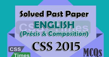 Solved English (Précis & Composition) Paper CSS 2015