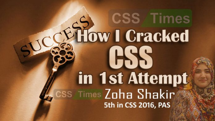 How I Cracked CSS in 1st Attempt by Zoha Shakir (PAS)