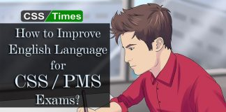 How to Improve English Language for CSS / PMS Exams?