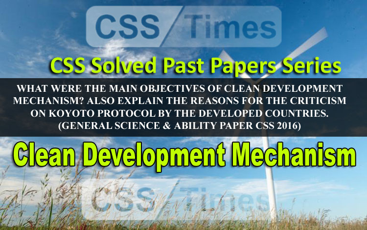 Clean Development Mechanism - CSS General Science and Ability