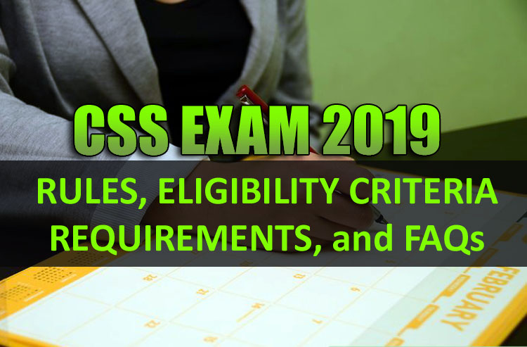 All You Need To Know About CSS 2019 Exam, Rules, Application Process