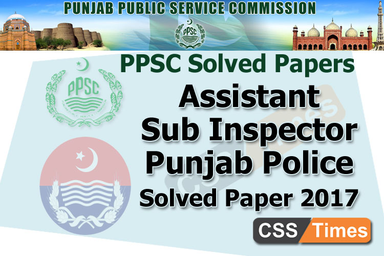 Assistant Sub Inspector Punjab Police Solved Past Papers