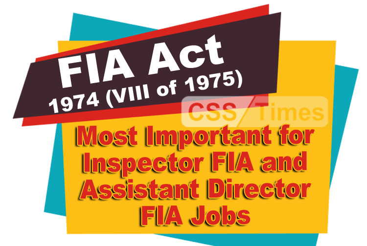 Federal Investigation Agency Act, 1974 (VIII of 1975) | FIA