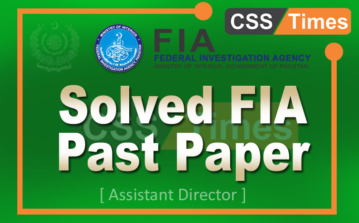 Solved Past Paper: FPSC FIA Solved Past Paper 2012 | CSS Times