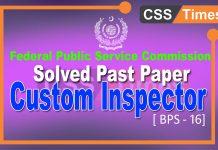 FPSC Solved Past Paper for the Post of Custom Inspector (BPS-16)