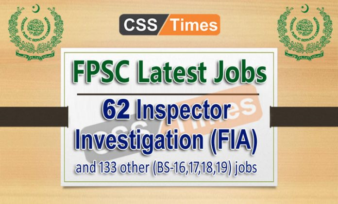 FPSC Latest Jobs Inspector Investigation FIA