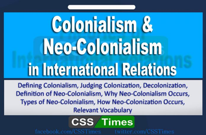 colonialism and Newo-Colonialism ini International Relations