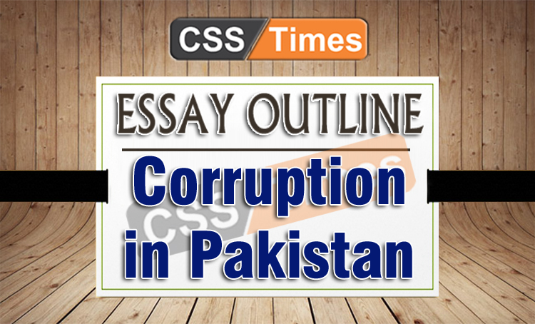 Sample Essay About My School  Hinduism Essay also Stanford Admission Essays Essay Outline And Intro Corruption In Pakistan  For Css  Short Essay On Indira Gandhi