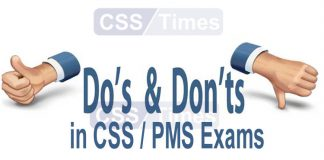 Do's & Don'ts While Preparing for CSS / PMS Exam