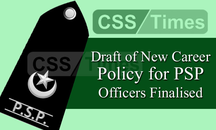 Draft of New Career Policy for PSP Officers Finalised