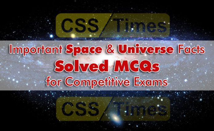 Important Space and Universe Facts (Solved MCQs) for Competitive Exams