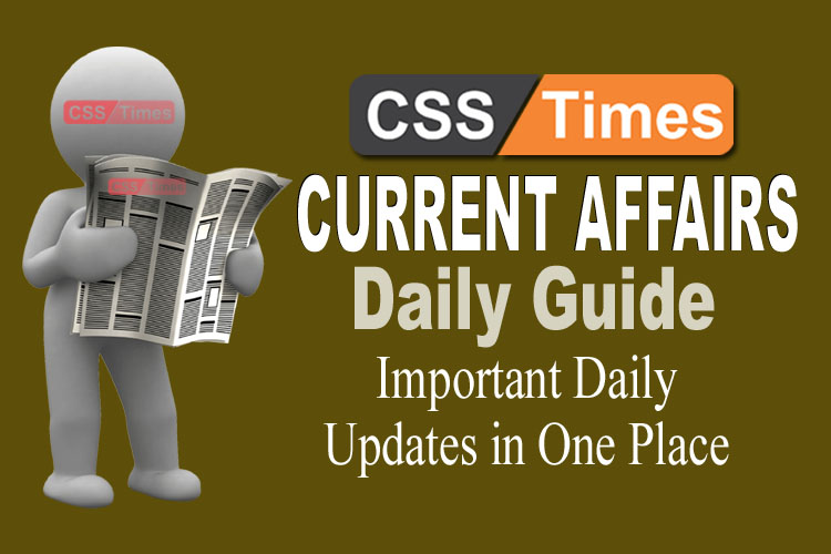 Day by Day Current Affairs (February 07, 2019) | MCQs for CSS, PMS