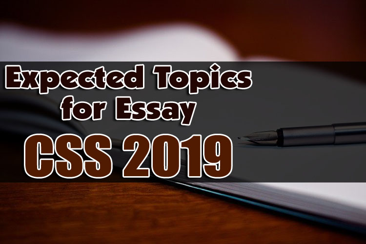 Expected Topics For Css 2019 By World Times Css Exams Special