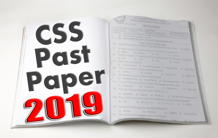 FPSC CSS Past Papers 2019 | Download CSS Past Papers in PDF