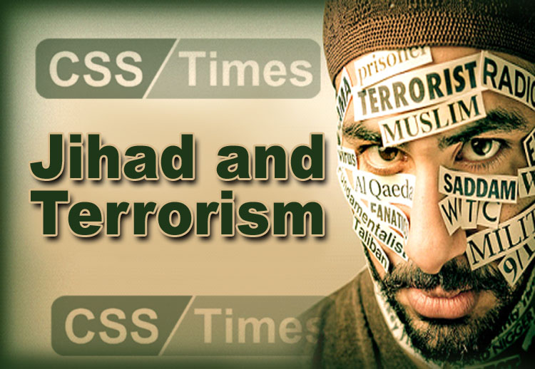 Jihad and Terrorism in CSS Islamiat Paper
