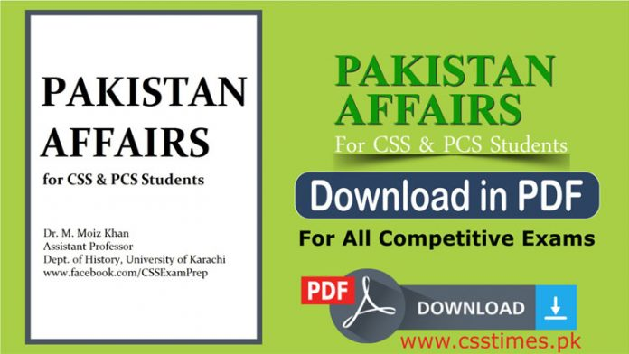 Pakistan Affairs Notes for CSS, PCS, PMS in PDF
