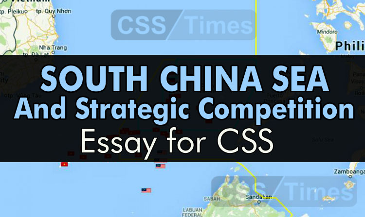 South China Sea and Strategic Competition