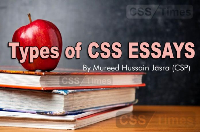 Types of CSS Essays By Mureed Hussain Jasra (CSP)
