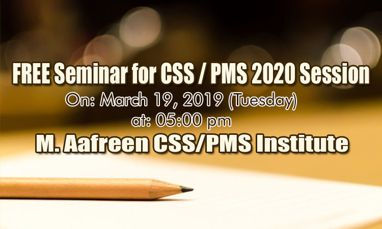 Free Seminar for CSS/PMS 2020 Session at Aafreen CSS Institute