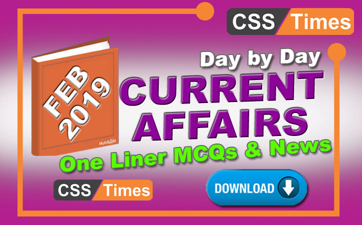 Day By Day Current Affairs MCQs One Liner (February 2019) Download in PDF