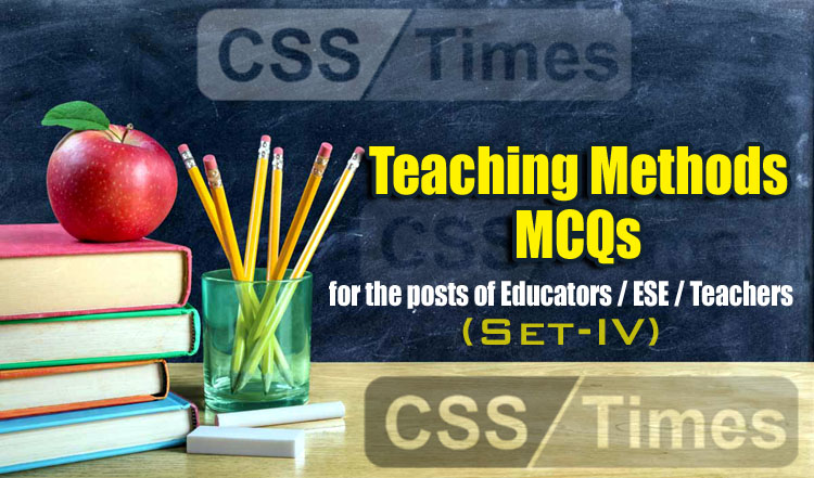 Educators Teaching Methods MCQs for the posts of Educators ESE Teachers
