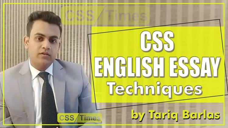 English Essay Techniques by Tariq Barlas CSS Guidance Videos