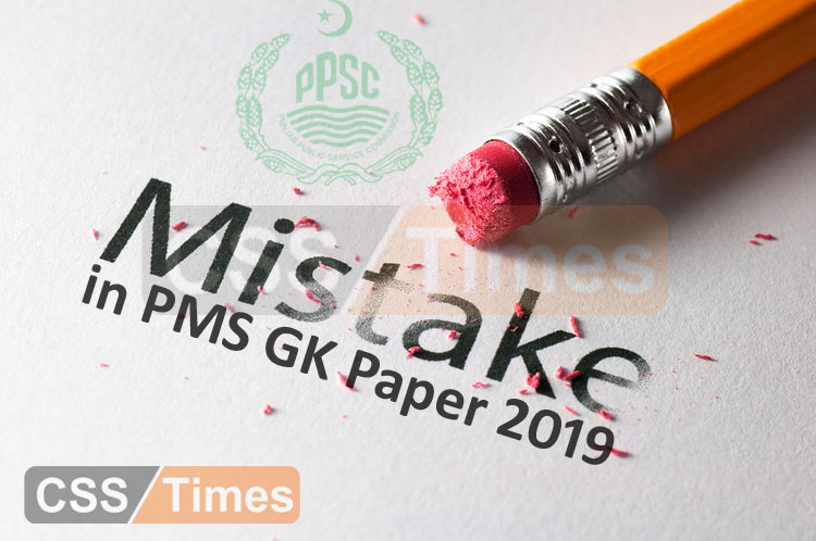 Questions Mistakes in PMS General Knowledge (GK) Paper 2019