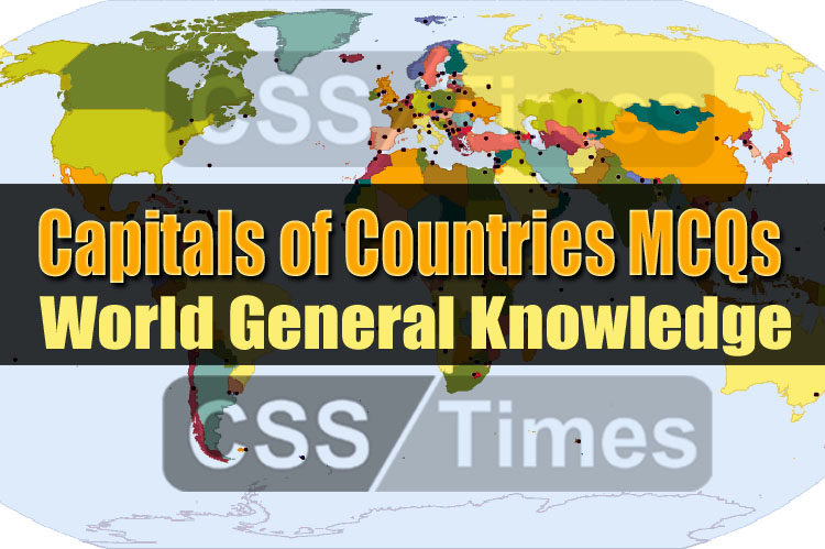 Capitals of Countries MCQs | World General Knowledge MCQs