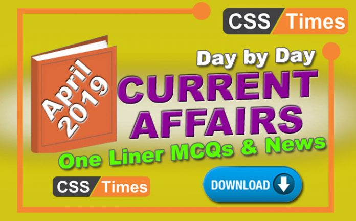 Day By Day Current Affairs MCQs One Liner (April 2019) | Download in PDF