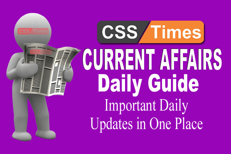 Day by Day Current Affairs (May 05, 2019) | MCQs for CSS, PMS