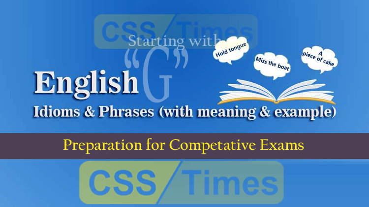 "English Grammar: Idioms And Phrases (""Set-G"") 