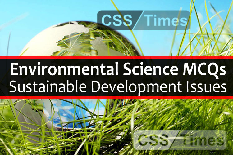 Environmental Science MCQs, Sustainable Development Issues