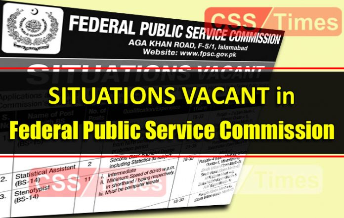 Situations Vacant in Federal Public Service Commission (May 2019)