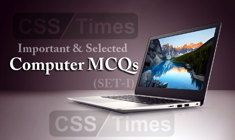 Important and selected Computer MCQs