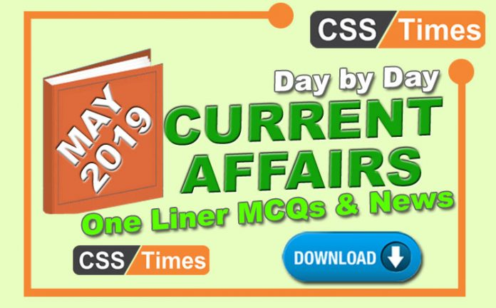 Day By Day Current Affairs MCQs News (May 2019) Download in PDF