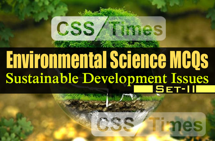 Environment Science MCQs - Sustainable Development Issues